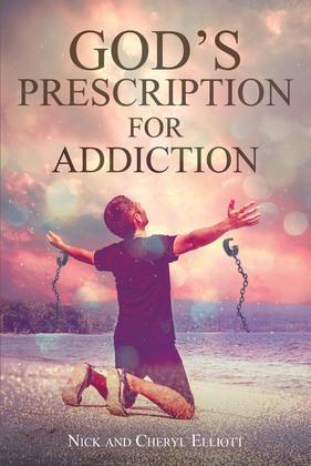 God's Prescription for Addiction