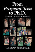 From Pregnant Teen to Ph.D.