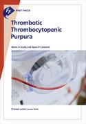 Fast Facts: Thrombotic Thrombocytopenic Purpura