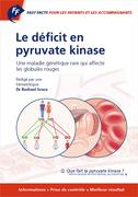 Fast Facts: Le déficit en pyruvate kinase pour les patients et les accompagnants