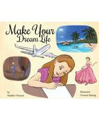 Make Your Dream Life