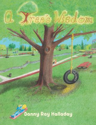 A Tree's Wisdom