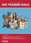 B.E.S. Dog Training Bible