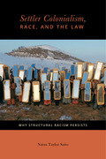 Settler Colonialism, Race, and the Law