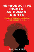 Reproductive Rights as Human Rights