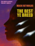 The Best Ye Breed