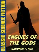 Engines of the Gods
