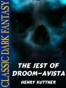 The Jest of Droom-Avista
