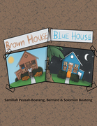 Brown House, Blue House