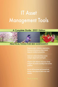 IT Asset Management Tools A Complete Guide - 2021 Edition