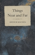 Things Near and Far