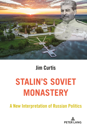 Stalins Soviet Monastery