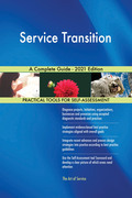 Service Transition A Complete Guide - 2021 Edition
