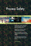 Process Safety A Complete Guide - 2021 Edition