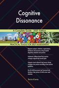 Cognitive Dissonance A Complete Guide - 2021 Edition