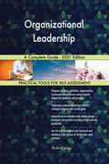 Organizational Leadership A Complete Guide - 2021 Edition