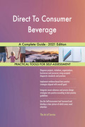 Direct To Consumer Beverage A Complete Guide - 2021 Edition