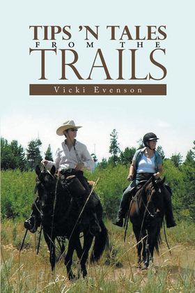 Tips 'n Tales from the Trails