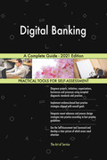 Digital Banking A Complete Guide - 2021 Edition