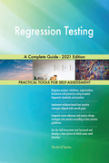 Regression Testing A Complete Guide - 2021 Edition
