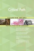 Critical Path A Complete Guide - 2021 Edition