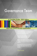 Governance Team A Complete Guide - 2021 Edition