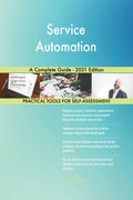 Service Automation A Complete Guide - 2021 Edition
