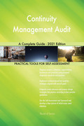 Continuity Management Audit A Complete Guide - 2021 Edition