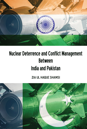 Nuclear Deterrence and Conflict Management Between India and Pakistan
