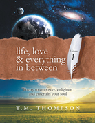 Life, Love & Everything in Between