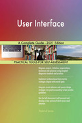 User Interface A Complete Guide - 2021 Edition