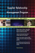 Supplier Relationship Management Program A Complete Guide - 2021 Edition