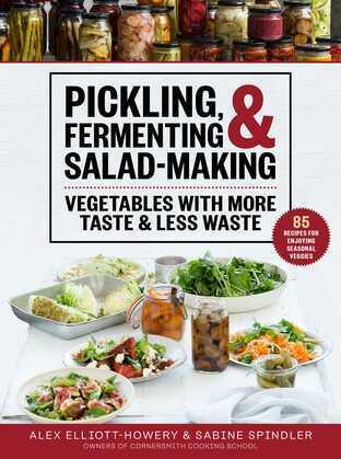 Pickling, Fermenting & Salad-Making