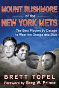 Mount Rushmore of the New York Mets