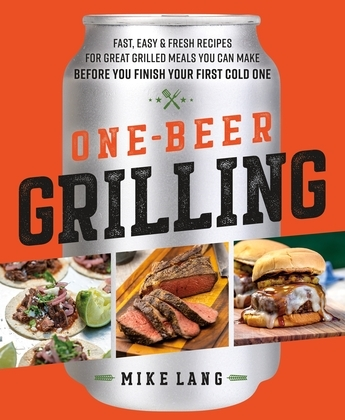 One-Beer Grilling