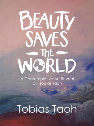 Beauty Saves the World