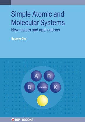 Simple Atomic and Molecular Systems