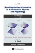 Non-Diophantine Arithmetics in Mathematics, Physics and Psychology