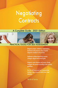 Negotiating Contracts A Complete Guide - 2021 Edition