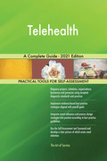 Telehealth A Complete Guide - 2021 Edition