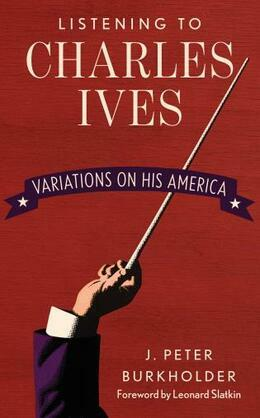 Listening to Charles Ives