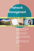 Network Management A Complete Guide - 2021 Edition