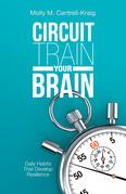Circuit Train Your Brain