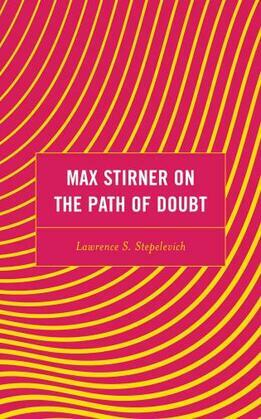 Max Stirner on the Path of Doubt