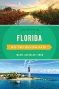 Florida Off the Beaten Path®