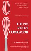 The No Recipe Cookbook