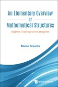 An Elementary Overview of Mathematical Structures