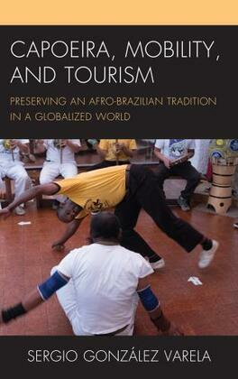Capoeira, Mobility, and Tourism