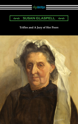 Trifles and A Jury of Her Peers