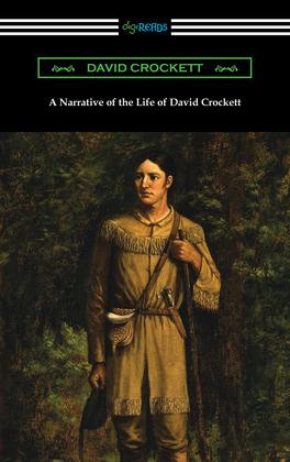 A Narrative of the Life of David Crockett